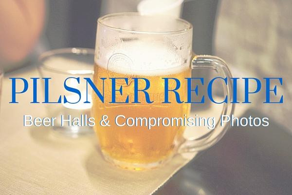 Pilsner Recipe