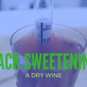 Back Sweetening Wine