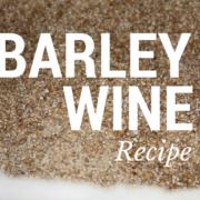Barley Wine Recipe
