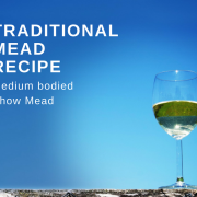 Traditional Mead Recipe